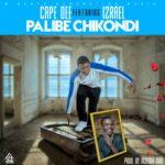 Cape Dee Ft. izrael – Palibe chikondi  (Prod. by Mzenga Man)
