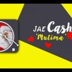 Jae Cash – Mutima (Teaser)