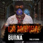 Burna Disses Y Celeb On Ca Manga (Prod. By Burna)