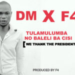 "DM Ft. F4 – ""Tula Mulumba No Baleli Bacisi"""