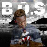 Dizmo – Before Official Single (B.O.S)