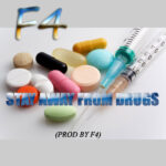 F4 – Stay Away From Drugs (Prod. By F4)