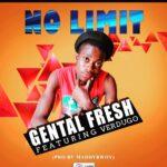 Gental Fresh x Verdugo  – No limit (Prod. by Maddy-Bwoy)