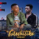 M-tanna Ft. Bobby  – Tulechitika (Prod. by DJ liquid)
