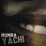 """Mumba Yachi – """"Ameno Mafupa"""""""