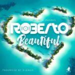 """Roberto – """"Beautiful"""" (Prod. By Kidman)"""