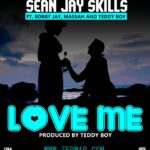 Sean Jay Skills Ft. Bobby Jay, Massah 11 & Teddy Boy – Love Me