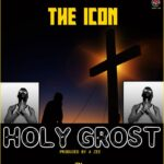 The Icon – Holy Ghost (Prod. By a Zee)