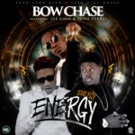 """Bow Chase Ft. Jae Cash x Yung Verbal – """"Energy Energy"""""""