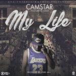 Camstar Ft. Jorzi – My Life (Prod. By Lord Aku)