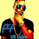 F4 – Uli Luba Yandi (Prod. By F4)