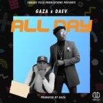 Gaza X Daev – All Day (Prod. By Gaza)