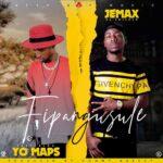 """Jemax ft. Yo Maps – """"Fipangusule"""" (Prod. Tonny Breezy)"""
