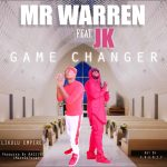 Mr. Warren Ft. JK – Game Changer  – (Prod. By Massive)