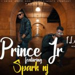 Prince Jr Ft. Spark Nj – I Love you (Prod. By Spark Nj)