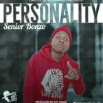 Senior Bonzo – Personality (Prod. By Jay Swagg)