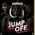 "Shimasta – ""Jump Off XXI"" (Prod. By Tonny Breezy)"