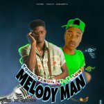 "Young Teddie Ft. T Low – ""Melody Man"""