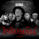 Burna Ft. Jae Cash x T Sean x Jemax x Teezy – Insomnia (Prod. By Burna)