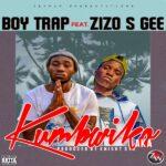 Boy Trap Ft. Zizo S Gee – Kumbwiko