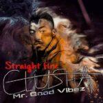 Clusha – Straight Fire (Timaya Cover)