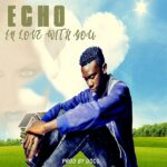 Echo – In Love with You (Prod. By DJ Doco)