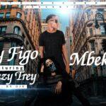 Kay Figo Ft. Breezy Trey – Mbekete (Prod. By Ojo)