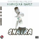 Snatra – Kunkuluka Dance (Prod. By Dj Feed)