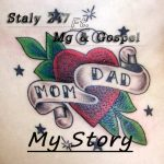 "Staly 247 Ft. Mg & Gospel – ""My Story"""