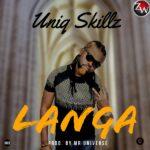 Uniq Skillz – Langa ( Prod. By Mr Universe )