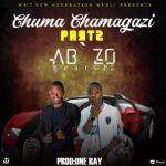 Ab'zo ft. Gp2 – Chuma chamagazi (Part 2)