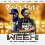 Baska ft. Young Dee – Weekend (Prod. By Imk Africa & Alahaji)