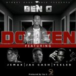 Ben G Ft. Jemax, Jae Cash & Y Celeb (408 Empire) – Doreen (Tau G Made IT)