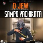 D Jew ft. D Banks – Sampo Yachikata
