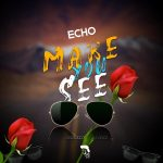 Mixtape: Echo – Love Out