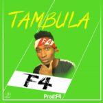 F4 – Tambula (Prod. By F4)
