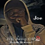 Joe – D:H Jump Off (Prod. By Dj Kopala)