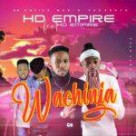 HD Empire ft. HD Empire – Wachinja (Prod. By MT Squared)