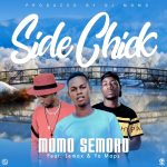 Momo Semoro ft. Yo Maps X Jemax – Side Chick