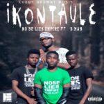 No Be Lies Empire Ft. D Man – Ikontaule