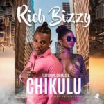 Rich Bizzy ft. Shimasta – Chikulu (Prod. By Bizzy & Trixtar)