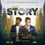 Teij CJ ft. Daev – Your Story (Prod. DJ Mzenga Man)