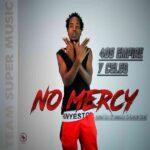 Y Celeb (408 Empire) – No Mercy (Prod. By Dj Momo)