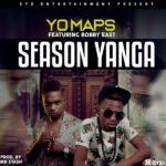 Yo Maps ft. Bobby East – Season Yanga (Prod. By Mr Stash)