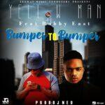 Za Yellowman ft. Bobby East – Bumper To Bumper
