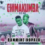 Ba Mwine Kopala X Cis-Ka – Chimakumba (Prod. By Gene B)