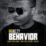 Big Bizzy ft. Dimpo Williams, Ben Da Future & Daxon – Behavior