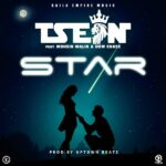 T-Sean ft. Mohsin Maleek & Bow Chase – Star (Prod. By Uptown Beats)