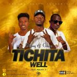 Dipsy & Gage ft. Macky 2 – Tichita Well (Prod. By Rocash)
