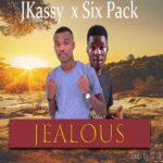 Jkassy x Six Pack – Jealous (Prod. By Dj Dx)